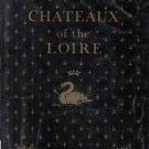 Chateaux of the Loire Ian Dunlop HC DJ