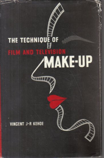 The Technique of Film and Television Make-Up Vincent Kehoe 1967 HC DJ