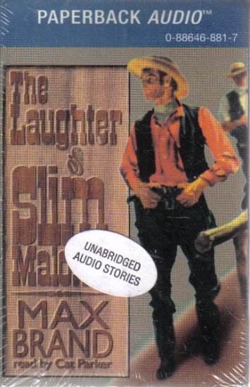The Laughter of Slim Malone Max Brand Audio Book