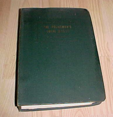 The Policeman's Legal Digest 1940 M.J. Delehanty