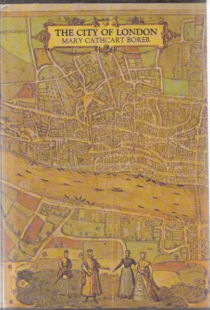 The City of London Mary Cathcart Borer Hardcover DJ
