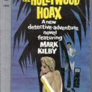 Hollywood Hoax Featuring Mark Kilby Robert Caine Frazer