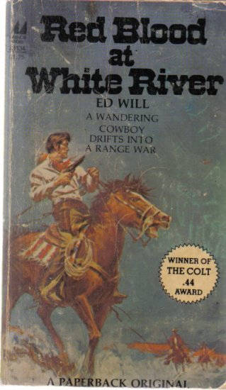 Red Blood at White River Ed Will 1980 Paperback Western