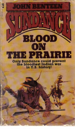 Blood on the Prairie Sundance  John Benteen paperback