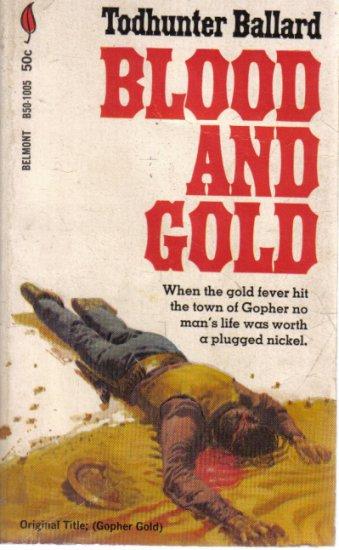 Blood and Gold Todhunter Ballard