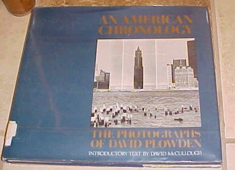An American Chronology Photographs of David Plowdon Hardcover DJ