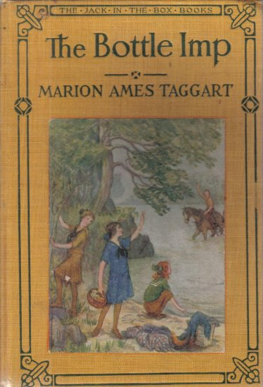 The Bottle Imp Marion Ames Taggart Jack-in-the-Box Books 1921