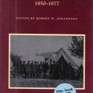 The Union in Crisis 1850-1877 edited by Robert W. Johannsen