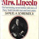 The Trials of Mrs. Lincoln Samuel A. Scheiner, Jr.