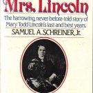 The Trials of Mrs. Lincoln Samuel A. Scheiner, Jr.