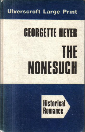 The Nonesuch Georgette Heyer 1980 Hardcover LARGE PRINT editon