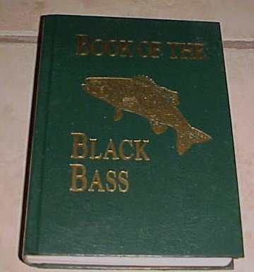 Book of the Black Bass James Henshall 1987 Hardcover
