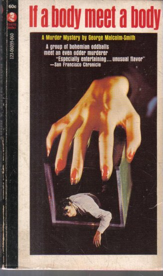 If A Body Meet A Body George Malcolm-Smith 1959 HC