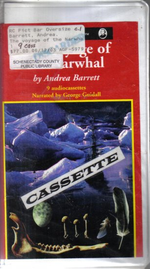 The Voyage of the Narwhal Andea Barrett Unabridged audio cassettes