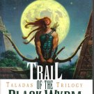 Trail of the Black Wyrm Taladas Trilogy Volume 2 Chris Pierson
