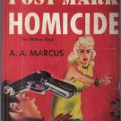 Post-Mark Homicide A.A. Marcus 1953 Graphic Paperback
