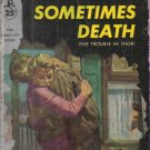 And Sometimes Death Jo Valentine 1955 Paperback