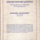 Discretionary Justice Howard Abadinsky HC DJ