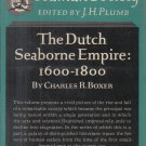 The Dutch Seaborne Empire 1600-1800 Charles Boxer 1965 HC DJ 1st