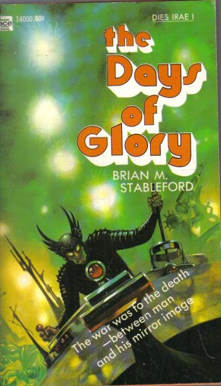 The Days of GLory Brian Stableford