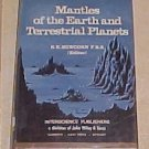 Mantles of the Earth and Terrestrial Planets HC DJ