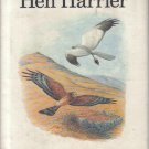 The Hen Harrier Donald Watson 1977 HC