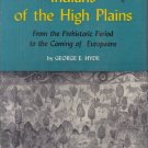 Indians of the High Plains George E. Hyde 1966 HC DJ