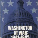 Washington at War 1941-1945 Scott Hart  HC DJ