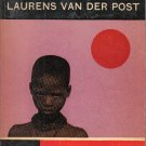 The Lost World of the Kalahari Laurens Van Der Post