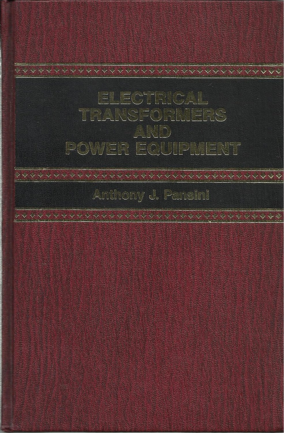 Electrical Transformers and Power Equipment Anthony J. Pansini