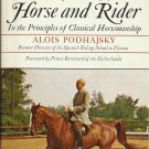 The Complete Training of Horse and Rider Alois Podhajsky HC DJ