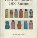 Glass salt Shakers: 1,000 Patterns Arthur G. Peterson 1970 HC DJ
