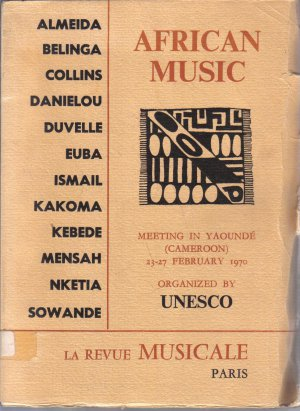 AFRICAN MUSIC Meeting in Yaounde (Cameroon) 23-27 February 1970