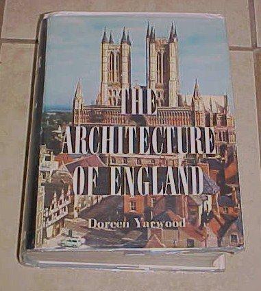The Architecture of England Doreen Yarwood HC DJ