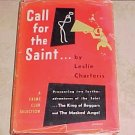 Call for the Saint Leslie Charteris 1948 Crime Club HC DJ