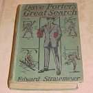 Dave Porter's Great Search Edward Stratemeyer
