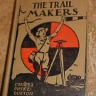 The Trail Makers Charles Pierce Burton