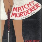 Match for A Murderer Dorothy Dunnett 1971 HC DJ 1st