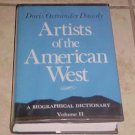 Artists of the American West A Biographical Dictionary Volume II Dawdy