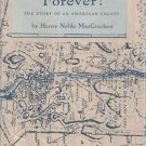 Old Dutchess Forever! Story of an American County Henry Noble MacCracken