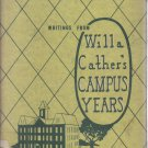 Writings From Willa Cather's Campus Years James R. Shiveley 1950 HC DJ