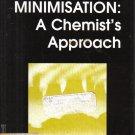 Waste Minimisation: A Chemist's Approach K. Martin Bastock
