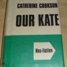 Our Kate Catherine Cookson 1975 Hardcover dust jacket Large Print