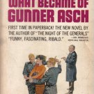 What Became Of Gunner Asch Hans Hellmut Kirst