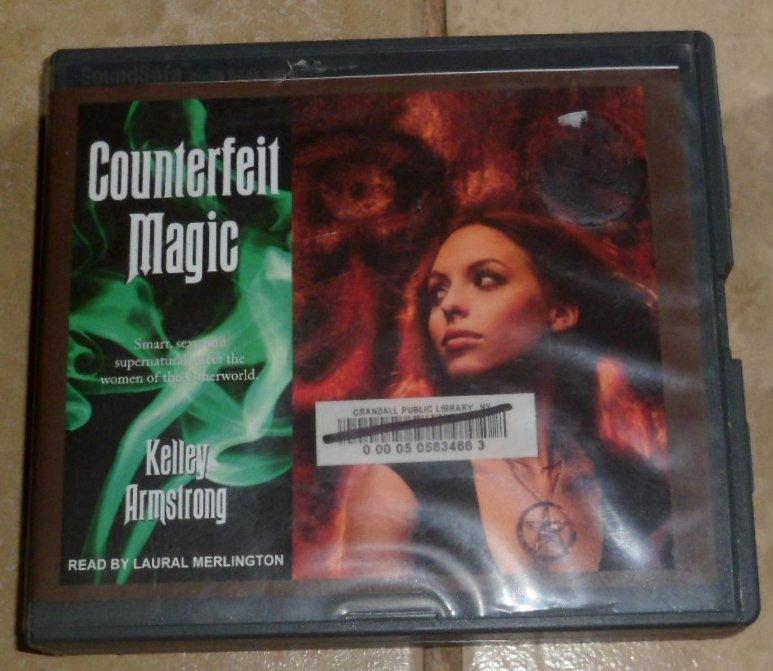 Counterfeilt Magic (Women of the Otherworld) (audio book cds) Kelley Armstrong