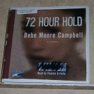 72 Hour Hold (audio book cds) Bebe Moore Campbell