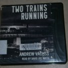 Two Trains Running audio book cds audio bokk Andrew Vachss