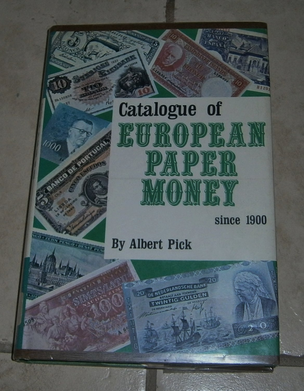 Catalogue of European Paper Money Since 1900 Albert Pick 1971 HC DJ