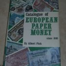 Catalogue of European Paper Money Since 1900 Albert Pick 1971 HC DJ