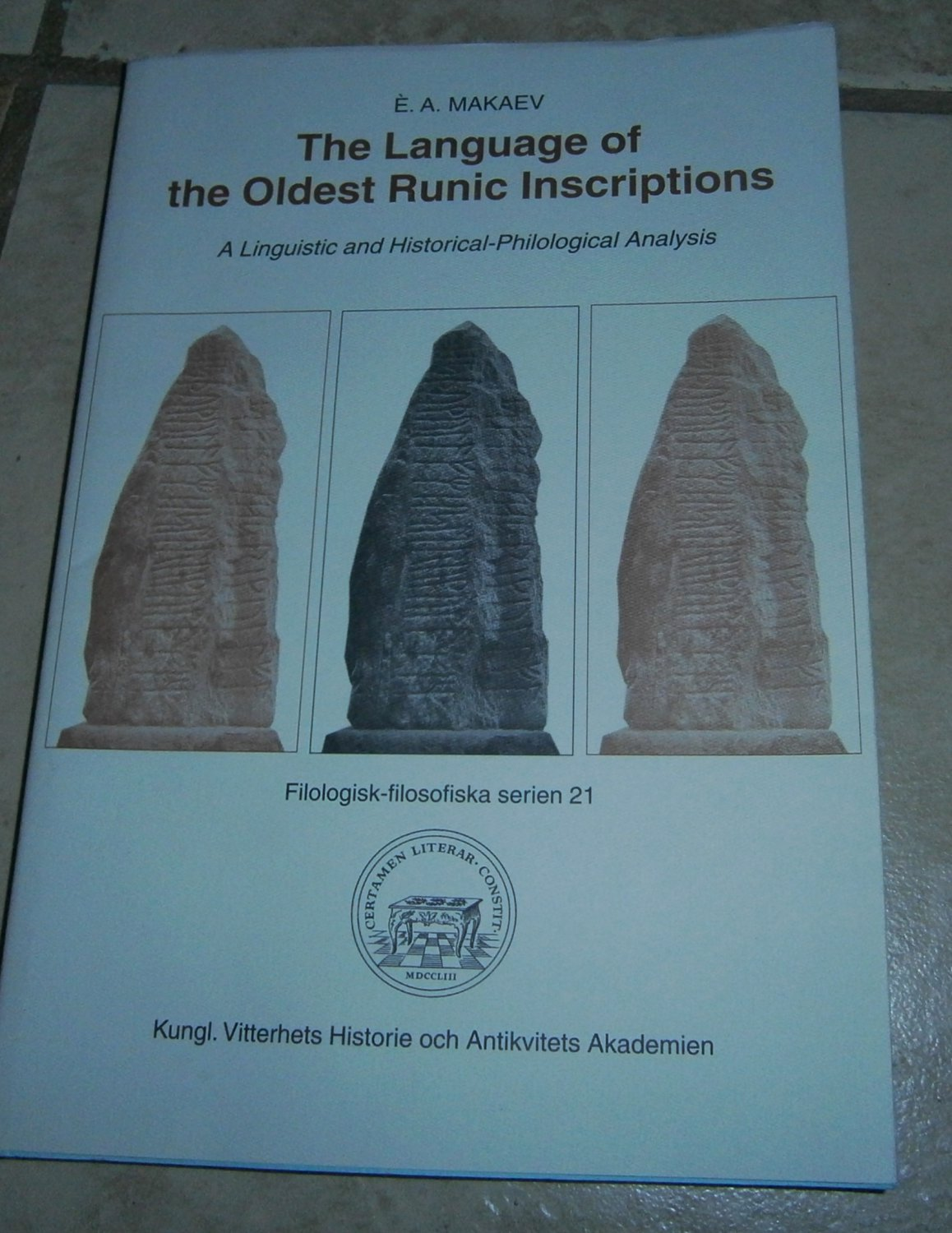 The Language of the Oldest Runic Inscriptions  E.A. Makaev